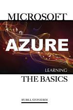 Microsoft Azure: Learning the Basics