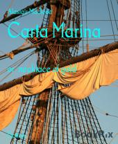 Carta Marina: or necklace of gold