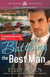 Battling the Best Man: A Harmony Falls Novel