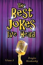 The Best Jokes I've Heard