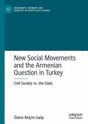 New Social Movements and the Armenian Question in Turkey PDF