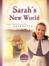 Sarah's New World: The Mayflower Adventure
