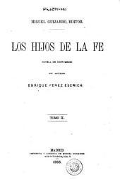 Los hijos de la fé: novela de costumbres, Volumen 2
