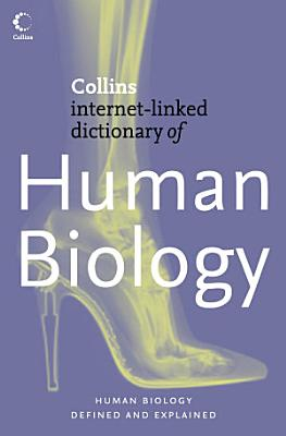 Human Biology  Collins Internet Linked Dictionary of