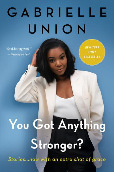 Download You Got Anything Stronger  Book