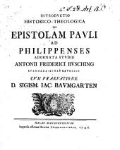 Introductio historico-theologica in Epistolam Pauli ad Philippenses