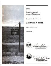 Final environmental impact statement Consolidation Coal Company's CX Ranch Mine, Big Horn County, Montana