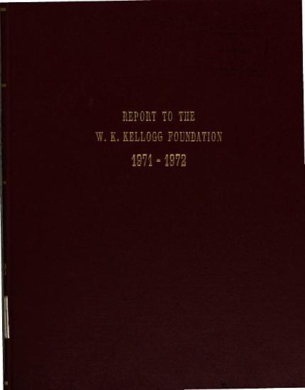 Report to the W  K  Kellogg Foundation PDF