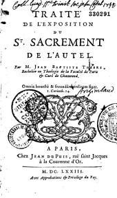 Traité de l'Exposition du Saint Sacrement de l'Autel, par Jean-Baptiste Thiers...