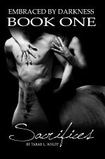 Embraced by Darkness Book One