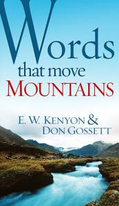 Words That Move Mountains Book