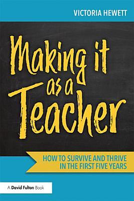 Making it as a Teacher