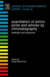 Quantitation of Amino Acids and Amines by Chromatography: Methods and Protocols