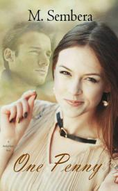 One Penny: A Marked Heart Novel