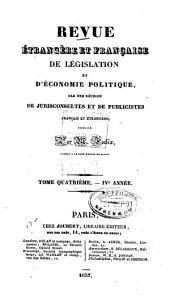 Revue étrangère et française de législation et d'économie politique: Volume4
