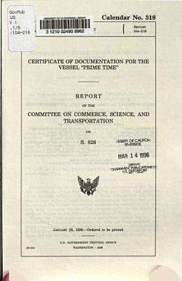 Certificate of Documentation for the Vessel  Prime Time
