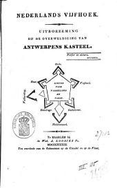 Nederlands vijfhoek: uitboezeming bij de overweldiging van Antwerpens Kasteel