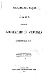 Private and Local Laws Passed by the Legislature of Wisconsin