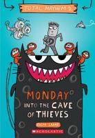 Monday     Into the Cave of Thieves  Total Mayhem  1  PDF