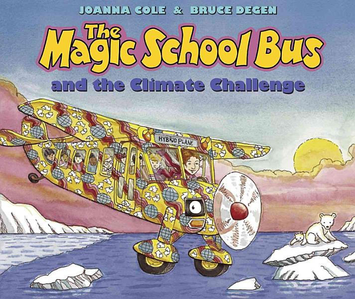 Download The Magic School Bus and the Climate Challenge Book