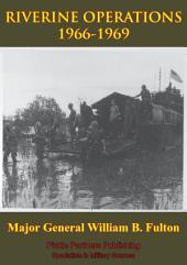 Vietnam Studies - RIVERINE OPERATIONS 1966-1969 [Illustrated Edition]