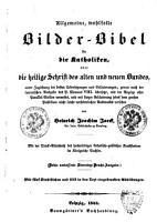 Allgemeine  wohlfeile Bilder Bibel f  r die Katholiken  oder Die heilige Schrift des alten und neuen Bundes PDF