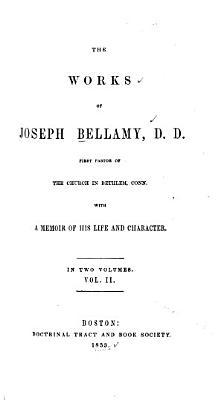 The Works of Joseph Bellamy PDF