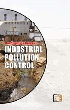 The Complete Guide on Industrial Pollution Control