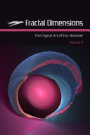 Fractal Dimensions: The Digital Art of Eric Hammel, Volume 4, Volume 4