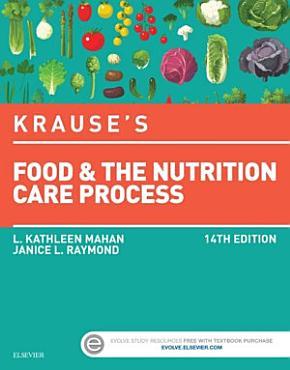 Krause s Food   the Nutrition Care Process   E Book PDF