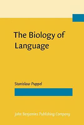 The Biology of Language PDF