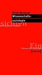 Wissenschaftssoziologie: Ausgabe 3