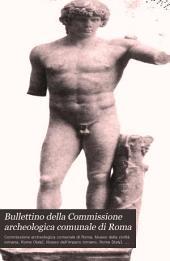 Bullettino della Commissione archeologica comunale di Roma: Volume 14