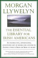 The Essential Library For Irish Americans PDF