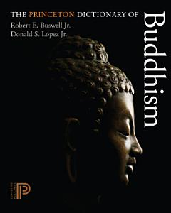 The Princeton Dictionary of Buddhism Book