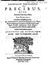 Disputatio theologica de precibus, qvam ...