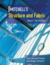 Mitchell's Structure & Fabric: Part 1, Edition 7