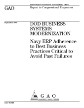 DOD business systems modernization Navy ERP adherence to best business practices critical to avoid past failures : report to congressional requesters.