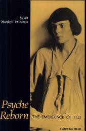 Psyche Reborn: THE EMERGENCE OF H.D., Volume 4