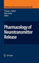 Pharmacology of Neurotransmitter Release