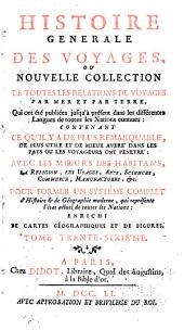 Histoire generale des voyages, ou, Nouvelle collection de toutes les relations de voyages par mer et par terre, qui ont été publiée jusqu' à présent dans les différentes langues de toutes les nations connues ...: Voyages dans l'Indoustan