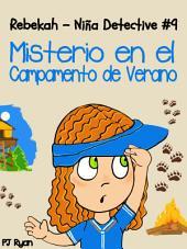 Rebekah - Niña Detective #9: Misterio en el Campamento de Verano