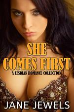 She Comes First (A Lesbian Romance Story)