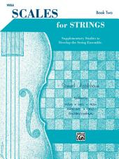 Scales for Strings - Viola, Book II: Supplementary Studies to Develop the String Ensemble