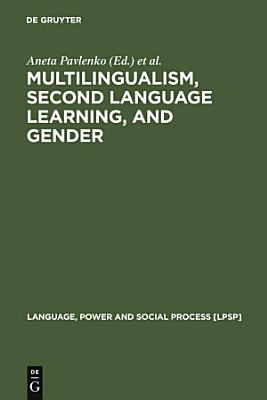Multilingualism  Second Language Learning  and Gender