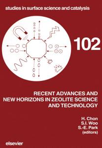 Recent Advances and New Horizons in Zeolite Science and Technology PDF