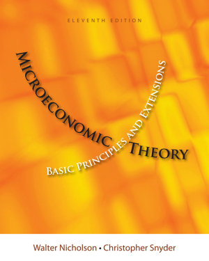 Microeconomic Theory  Basic Principles and Extensions PDF