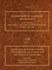 The Human Auditory System: Fundamental Organization and Clinical Disorders