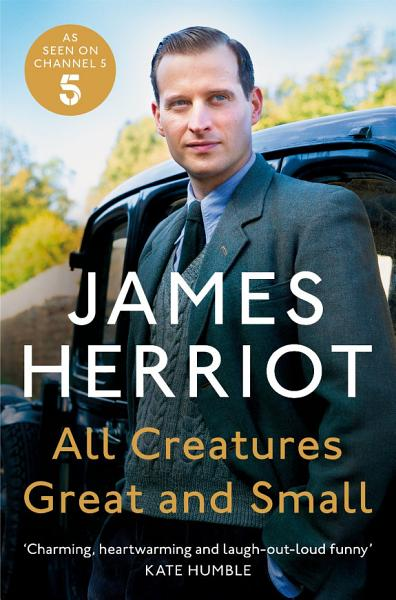 Download All Creatures Great and Small Book