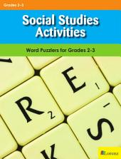 Social Studies Activities: Word Puzzlers for Grades 2-3